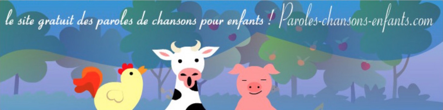 Paroles Chansons enfants
